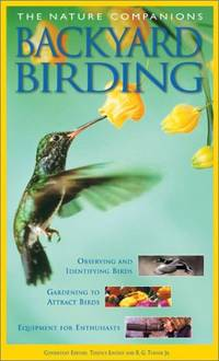 The Nature Companions Backyard Birding (Nature Companion Series)