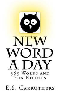 New Word a Day : 365 New Words a Day - One Word for Each Day!