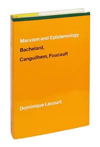 Marxism and Epistemology: Bachelard, Canguilhem, Foucault