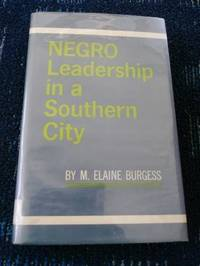 Negro Leadership in a Southern City