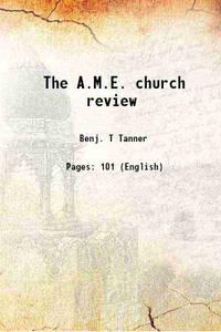 The A.M.E. church review 1884