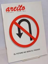 Areito; Volumen 3 Numbero 10-11 [Double Issue], Segunda Epoca, Abril 1992: El Futuro ne Sera el Pasado