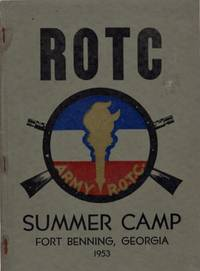 ROTC Summer Camp Fort Benning, Georgia 1953