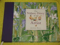 The Nature Diary of an Artist by Jennie Hale - First Edition - 2007 - from Pullet's Books (SKU: 001103)