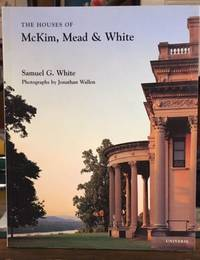 The Houses of McKim, Mead & White (Universe Architecture Series)