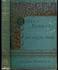 Santa Barbara: And Around There