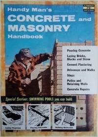 Handy Man's Concrete And Masonry Handbook