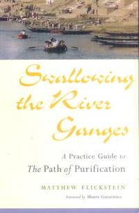 image of Swallowing the River Ganges; A Practice Guide to the Path of Purification
