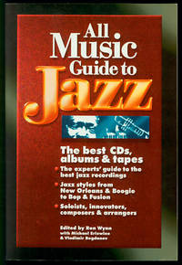 All Music Guide to Jazz: The Best CDs, Albums & Tapes
