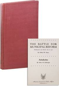 The Battle for Municipal Reform: Mobilization and Attack, 1875-1900