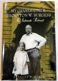 My Grandfather, Thornton W. Burgess