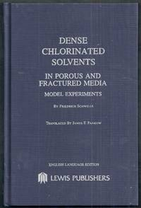 Dense Chlorinated Solvents in Porous and Fractured Media. Model Experiments