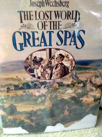The Lost World of the Great Spas