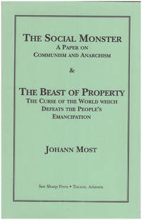The Social Monster and The Beast of Property