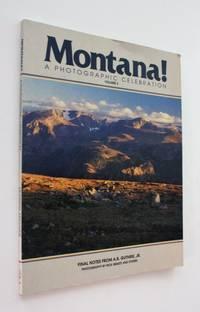 Montana!: A Photographic Celebration, Volume 3