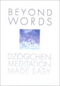 Beyond Words: Dzogchen Made Simple by Julia Lawless - Hardcover - 2003-07-09 - from Books Express (SKU: 0007116772q)