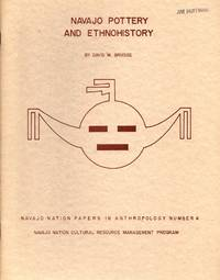 Navajo Pottery and Ethnohistory (Navajo Nation Papers in Anthropology No. 4)