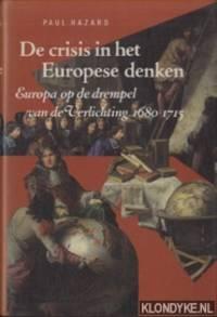 De crisis in het Europese denken. Europa op de drempel van de Verlichting 1680-1715