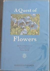 A quest of flowers: The plant explorations of Frank Ludlow and George Sherriff : told from their...