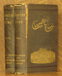 THE CHRONICLES OF CRIME; OR, THE NEW NEWGATE CALENDAR...VOLS 1 AND 2 (COMPLETE SET)