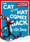 image of The Cat in the Hat Comes Back (Dr. Seuss Classic Collection)