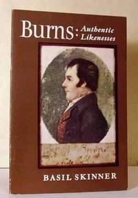 Burns : Authentic Likenesses