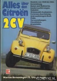 Alles über den Citroen 2 CV. Modelle von 1948 bis 1984. Entwicklung, Daten und Messwerte, Zubehör, Wohnmobil-Ausbauten, Fernreise-Ausrüstung, Gebrauchtwagen-Kauf, Clubs, Veranstaltungen, Checklisten, Ersatzteile