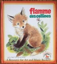 FLAMME DES COLLINES (PREMIERS LIVRES)