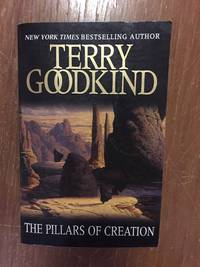 THE PILLARS OF CREATION (A SWORD OF TRUTH NOVEL)