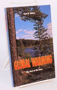 Global Warming: the rest of the story