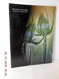 Holiday Sale 2003 Catalogue with Auction Estimates American & European  Keramics; Art Glass; Rookwood