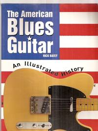 image of The American Blues Guitar: an Illustrated History