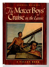THE MERCER BOYS' CRUISE ON THE LASSIE (#1)