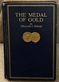 image of The Medal of Gold, A Story of Industrial Achievement