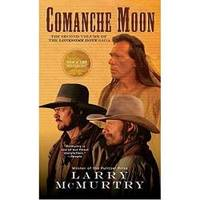image of Comanche Moon (Lonesome Dove Story, Book 2)
