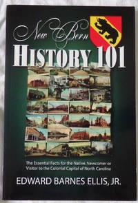New Bern History 101