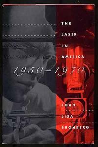 The Laser in America: 1950-1970