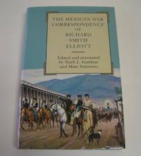 The Mexican War Correspondence of Richard Smith Elliott