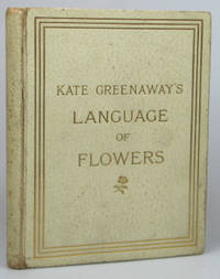 Language of Flowers. Illustrated by... Printed in Colours by Edmund Evans