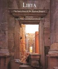 Libya: Lost Cities of the Roman Empire by Lidiano Bacchielli - 1999-08-08