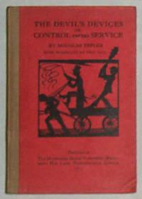 The Devil's Devices or Control versus Service