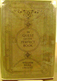 image of In Quest of the Perfect Book:  Reminiscences and Reflections of a Bookman