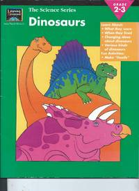 The Science Series Dinosaurs  Grades 2-3