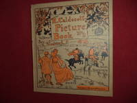 R. Caldecott's Picture Book (No. 2). Containing The Three Jovial Huntsmen, Sing a Song for...