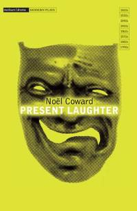image of Present Laughter (Modern Classics)
