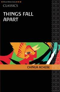 Things Fall Apart (African Writers Series) (French Edition)
