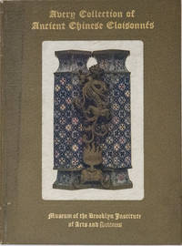 Catalogue of the Avery Collection of Ancient Chinese Cloisonnes