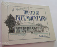 A Portrait of THE CITY OF BLUE MOUNTAINS