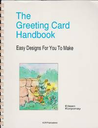 Greeting Card Handbook, The - Easy Designs For You To Make