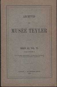 image of ARCHIVES DU MUSEE TEYLER: SŽrie III, Vol. VI (Fascicule 2). Inleidng tot de golvings- en de quantum-mechanica. Zaterdagmiddagvoordracthen in Teyler's Stichting te Haarlem Op 3, 10 en 17 maart 1928